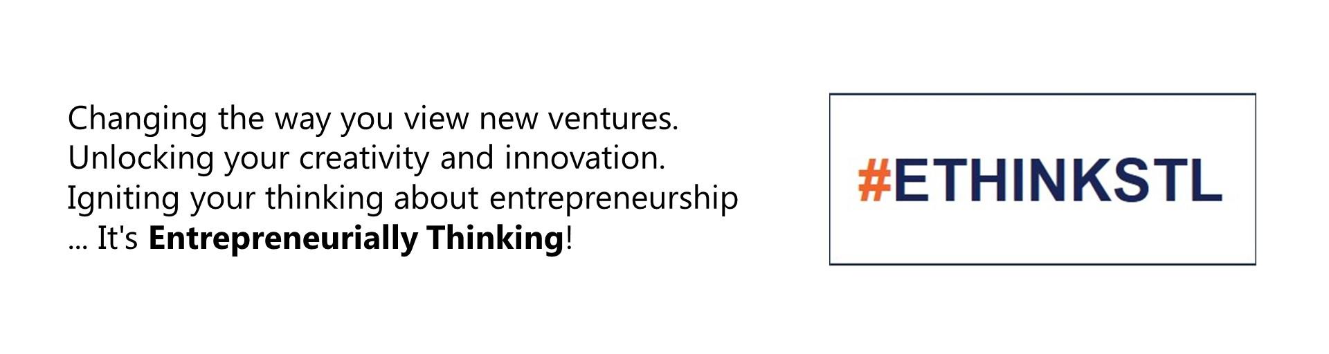 Entrepreneurially Thinking